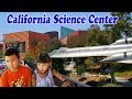 California Science Center - great place for kids to learn and play in LA