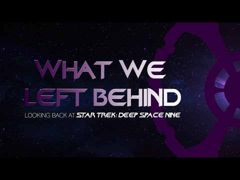 """What We Left Behind"" DS9 Doc Indiegogo Pitch"