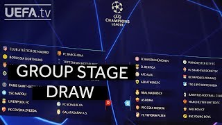 UEFA CHAMPIONS LEAGUE 2018/19 GROUP STAGE DRAW