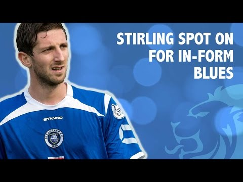 Stirling spot on for in-form Blues