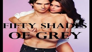 Fifty Shades Of Grey Trailer 1 (Elena And Damon Style)