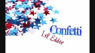 Watch Lil Eddie Confetti video