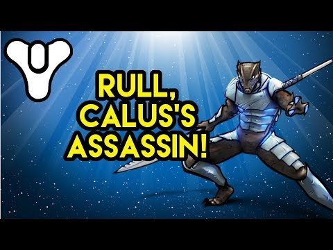 Destiny 2 Lore: Rull, Shadow of Calus
