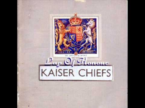 Kaiser Chiefs - Not Surprised