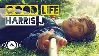 Harris J - Good Life | Official Music Video