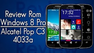 Review: ROM Windows8Pro Alcatel Pop C3 4033a