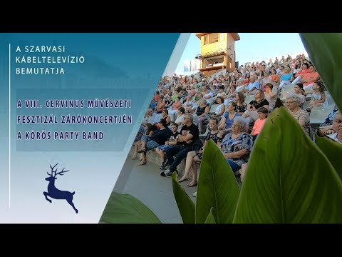 A VIII. Cervinus Művészeti Fesztivál zárókoncertjén a Körös Party Band (2019. 07. 24.)