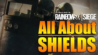 Rainbow Six Siege - In Depth: All About Shields