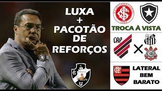 Reforços para Luxa / Troca entre Inter e Bota / Athletico vence Timão e Santos / Reforço do Fla