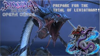 Dissidia Final Fantasy: Opera Omnia PREPARE FOR THE TRIALS OF LEVIATHAN!! DETAILS, TIPS, & GAMEPLAY!