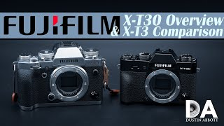 Fujifilm X-T30 Hands On Overview (v X-T3) | 4K