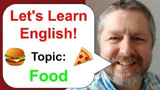Learn English! Topic: Food