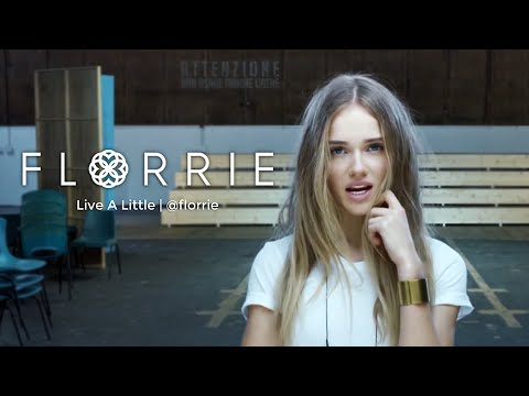 Florrie - Live A Little
