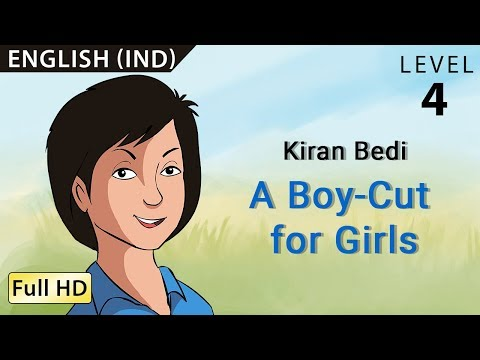 "Kiran Bedi, A Boy-Cut for Girls: Learn English - Story for Children ""BookBox.com"""