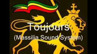 Toujours - Massilia Sound System