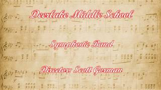 2018 FBA MPA - Deerlake Middle School - Symphonic Band