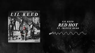 Lil Keed - Red Hot (ft. Trippie Redd) [Official Audio]