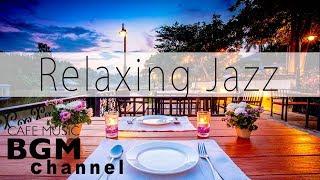 Relaxing Jazz Music - Soft Cafe Music - Bossa Nova Music - Background Music