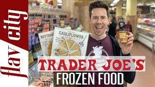 Trader Joe's Frozen Food Review - What to Buy & Avoid!