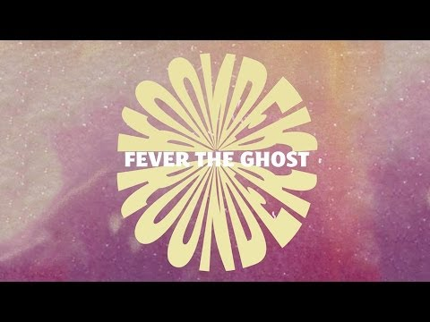 Fever The Ghost - Rounder