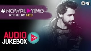download lagu Now Playing Atif Aslam Hit Songs   Jukebox gratis