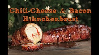 Chili-Cheese & Bacon Hähnchenbrust