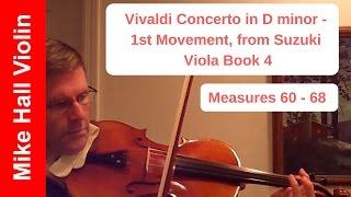 Vivaldi - Concerto in D minor,  1st Movement from Suzuki Viola Book 4, Measures 60-68