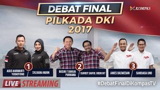 Debat Final Pilkada DKI Jakarta 2017