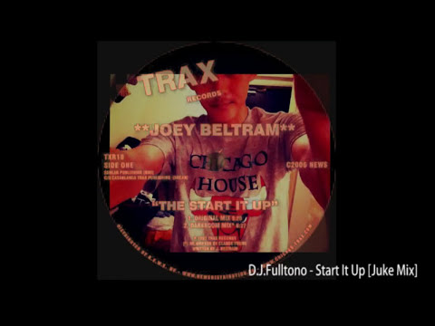 D.J.Fulltono - Start It Up (Juke Mix)