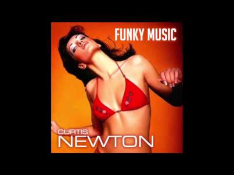 CURTIS NEWTON - FUNKY MUSIC