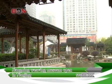 Jiangning Weaving open in Nanjing - China Travel New Links - Episode 162 - BONTV China
