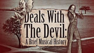 Download Lagu Deals with the Devil: A Brief Musical History Gratis STAFABAND