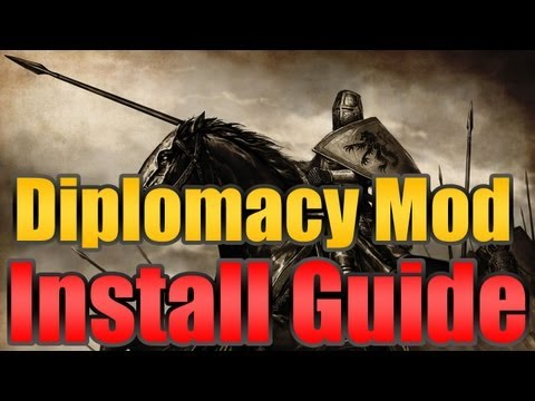 Diplomacy Mod - Install Guide - Mount & Blade Warband