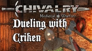 Chivalry Beta: Dueling with Criken