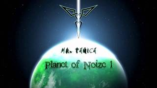 Mr. Panica @ Planet of Noize 1# : ElectroHouse