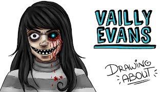 VAILLY EVANS - TE VEO   Draw My Life creepypasta