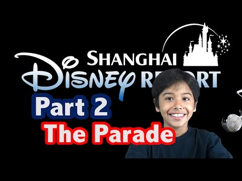 Shanghai Disneyland Visit - Part 2 (The Full Parade)