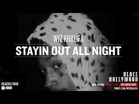 Wiz Khalifa - Stayin Out All Night [official Audio] video
