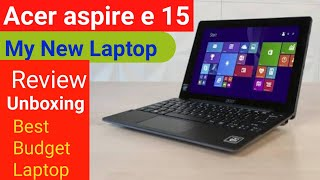 Acer Aspire E 15 Unboxing and Honest Review in Hindi.