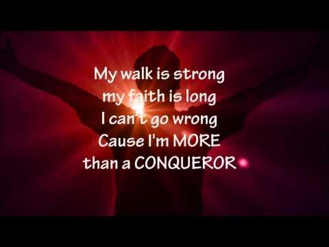 Hezekiah Walker - More Than A Conqueror - Lyrics