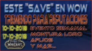 "📅 Este ""save"" en WoW 