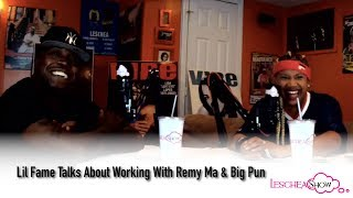 Lil Fame Talks About Working With Remy Ma & Big Pun (Leschea Show)
