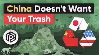 Why China Doesn't Want Your Trash Anymore
