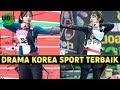 6 Drama Korea Terbaik Bertemakan Olahraga