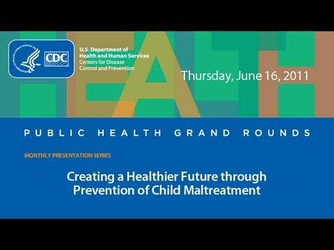 Creating a Healthier Future through Prevention of Child Maltreatment thumbnail
