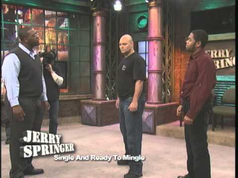 Single And Ready To Mingle (The Jerry Springer Show) - YouTube
