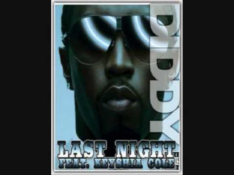 Diddy feat. Keyshia Cole - Last Night (Extended Version)