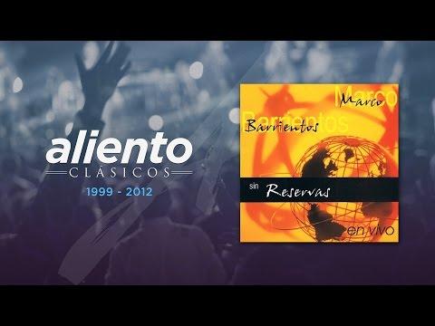 Marco Barrientos - Sin Reservas - Concierto Completo (Video Oficial)