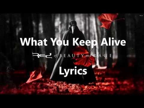 Red - What You Keep Alive