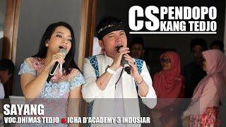 download lagu Sayang  Dhimas Tedjo Feat Icha D'academy 3 Indosiar gratis